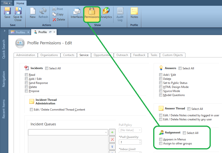 Edit profile, select Permissions from ribbon, Service tab, Assignment section