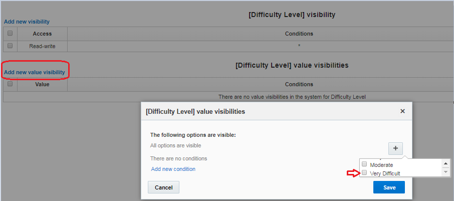 Configuration> User Types> Screen Configuration> Edit/View Activity. In [Difficulty Level] value visibility > Add new visibility value. Inactive value 'Very Difficult' is available for selection.