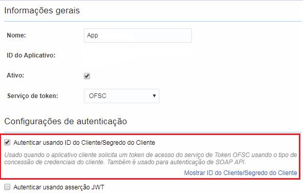 Configuração >Aplicativos. Opção Autenticar usando ID do Cliente/Segredo do Cliente está marcada.