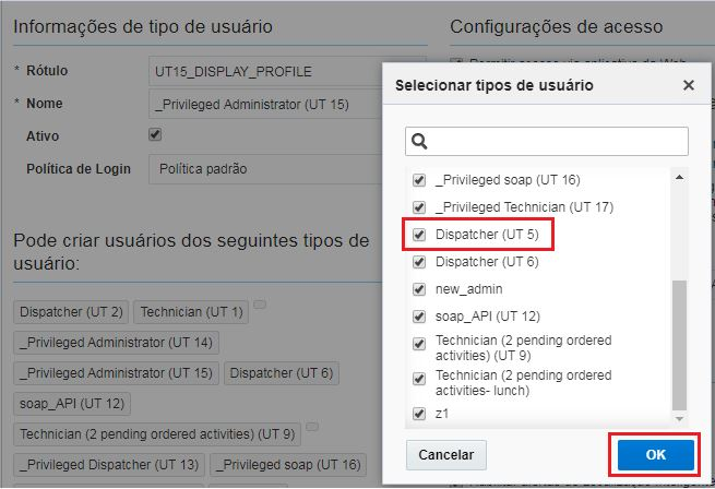 Configuração > Tipos de Usuário. Selecionar meu próprio usuário. Debaixo da opção Podecriar usuários dos seguintes tipos de usuário a caixa Dispatcher (U T 5) está marcada. O Botão OK está destacado.