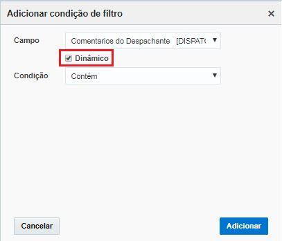 Tela Adicionar condição de filtro > a caixa Dinâmico está visível e marcada.