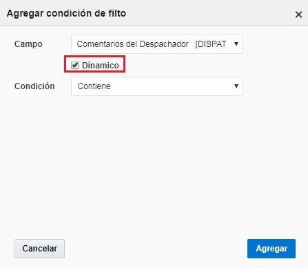 Pantalla Agregar condición de filtro > la caja Dinamico está visible y seleccionada.
