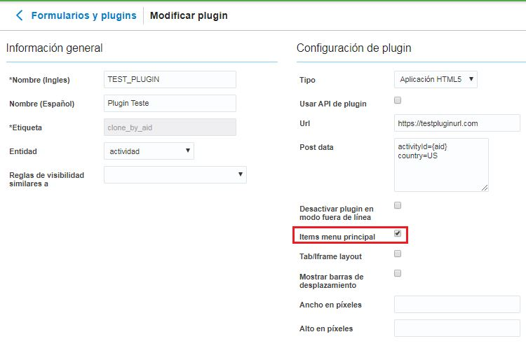Formularios y Plugins> Hacer clic en el Plugin> la casilla de verificación Ítem Menú Principal está seleccionada