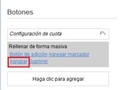 Tipos de Usuario > Configuración de pantalla> Pantallas de aplicación > Menú Principal > Cuota. La acción Rellenar de forma Masiva está agregada y la opción Agrupar está resaltada