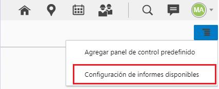Configuración > Paneles de Control > Menu > 'Configuración de informes disponibles' está destacado
