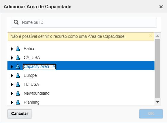 O aviso 'Não é possível definir o recurso como uma Área de Capacidade' é exibido na tela Adicionar Área de Capacidade.