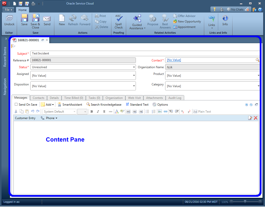 The content pane  is the entire area of an open workspace. For example, when an incident is opened, the agent is looking at the content pane.
