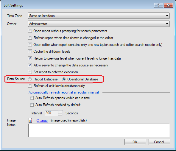 "In the Edit Settings window, click the radio button for Data Source of ""Report Database"" or ""Operational Database""."
