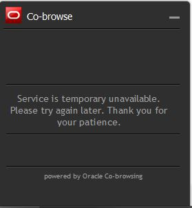 """Cobrowse """"Service is temporary unavailable."""" message"""