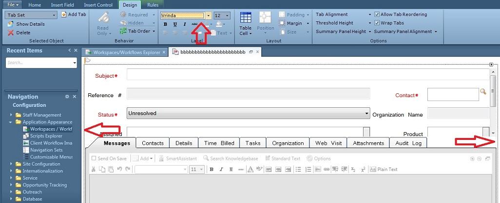 Incident workspace editor > Design ribbon > Label section