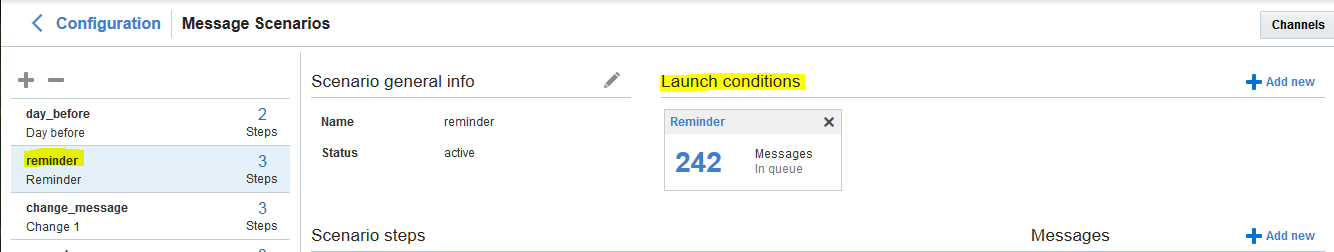Message Scenarios > Reminder scenario > Launch condition