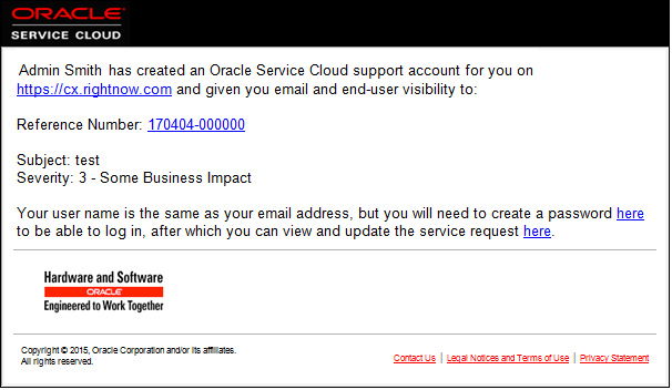 Example: Sarah Smith has created an Oracle B2C Service support account for you on cx.rightnow.com ...