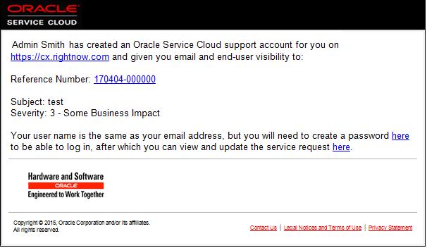 Ejemplo: Sarah Smith ha creado una cuenta de soporte de Oracle B2C Service para usted en cx.rightnow.com ...