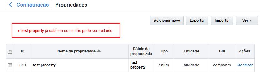Configuração > Propriedades. Erro 'test property já está em uso e não pode ser excluído'