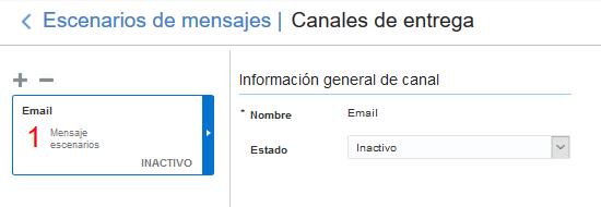 Escenarios de mensajes > Canales. El canal Email está disponible en la lista de canales.