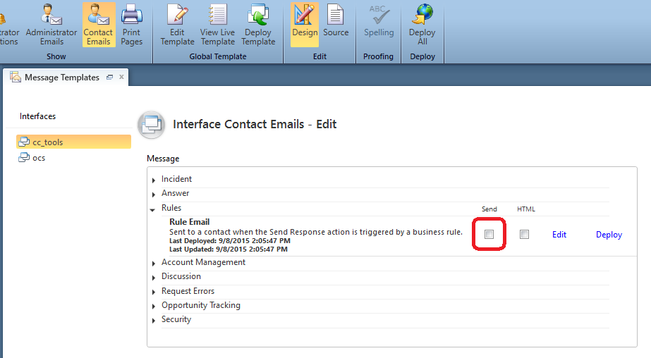 Message Templates, Pick an interface, click Contact Emails button from ribbon
